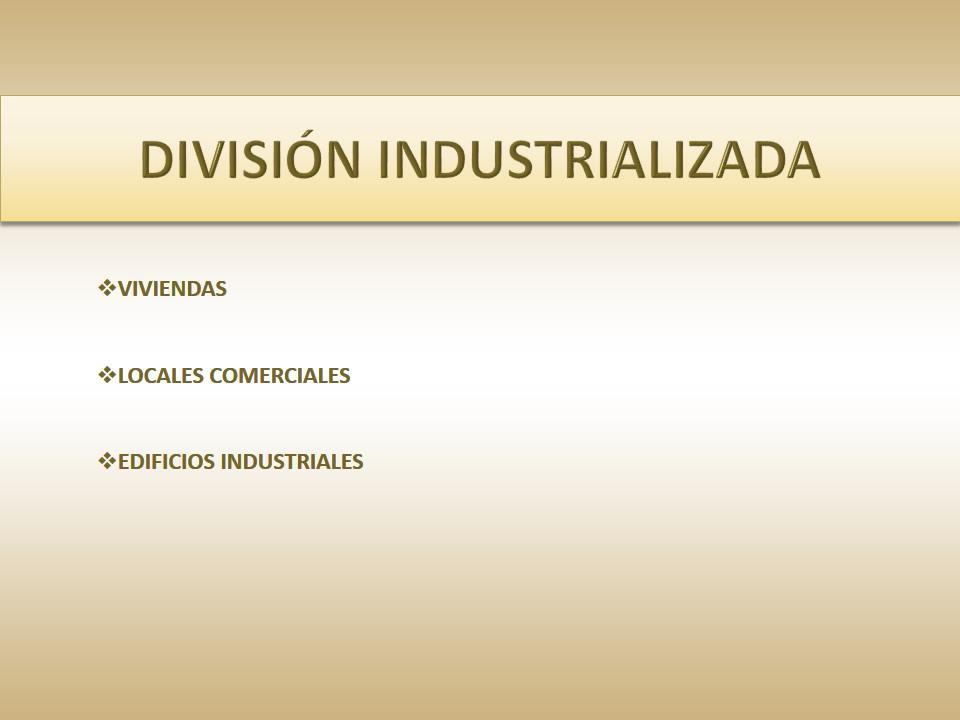 División Industrializada